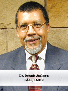 Dr. Dennis Jackson, Ed.D., LMHC Chairman, Psychology Department Martin University